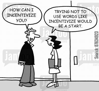 incentivize cartoon humor: How can I incentivize you?
