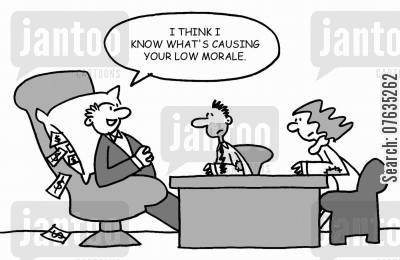 low morale cartoon humor: I think I know what's causing your low morale.