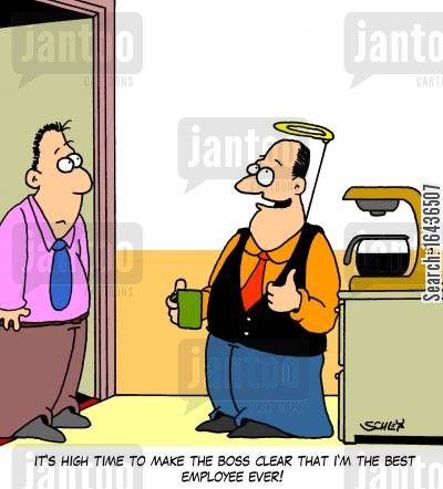 star employees cartoon humor: 'It's high time to make the boss clear that I'm the best employee ever!'