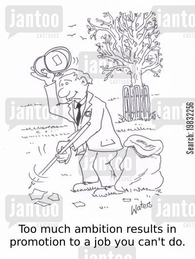 park keeper cartoon humor: Too much ambition results in promotion to a job you can't do.