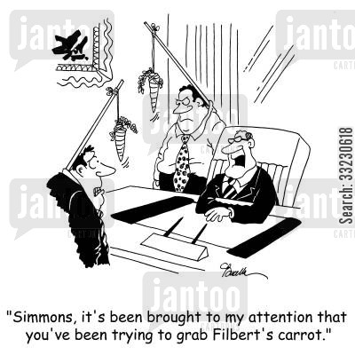 incentivise cartoon humor: 'Simmons, it's been brought to my attention that you've been trying to grab Filbert's carrot.'