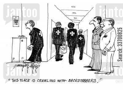 back stabbers cartoon humor: 'This place is crawling with backstabbers.'
