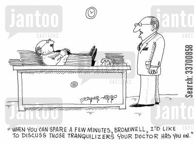 tranquilisers cartoon humor: 'When you can spare a few minutes, Bromwell, I'd like to discuss those tranquilizers your doctor has you on.'