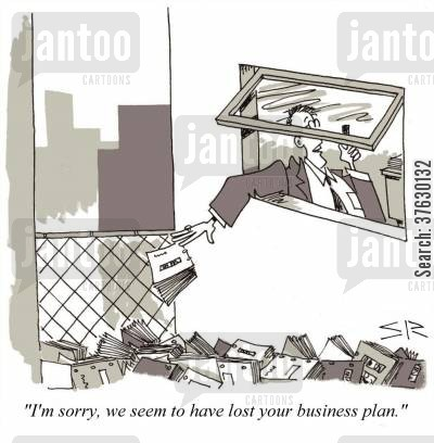 business management cartoon humor: 'I'm sorry, we seem to have lost your business plan,'