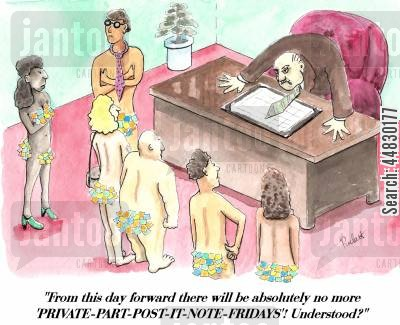 sticky note cartoon humor: 'From this day forward there will be absolutely no more 'PRIVATE-PART-POST-IT-NOTE-FRIDAYS'!Understood?'