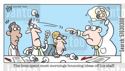 lightbulb moment cartoon humor: The boss spent most mornings bouncing ideas off his staff.