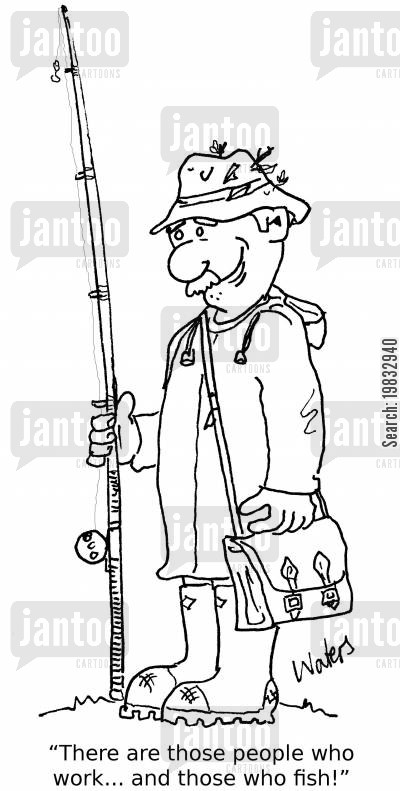 sea fishing cartoon humor: There are those people who work... and those who fish!'