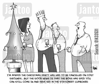 office do cartoon humor: 'I'm afraid the Christmas party has been cancelled on cost grounds...but the good news is that the boss has said you can still come in and have sex in the stationery cupboard.'