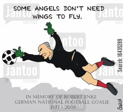 goalkeeper cartoon humor: Some Angels don't need wings to fly - In memory of Robert Enke