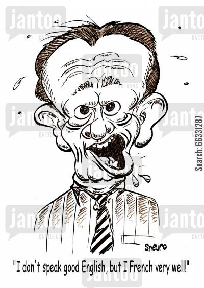 speaking english cartoon humor: Jean Chrétien: I don't speak good English, but I French very well!