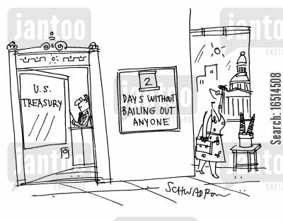 economic crises cartoon humor: 2 Days without bailing out anyone.