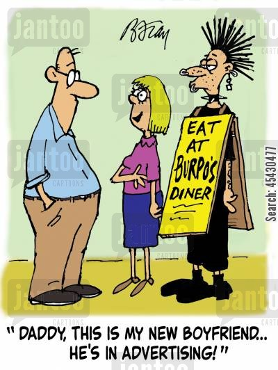 sandwich boards cartoon humor: 'Daddy, this is my new boyfriend...he's in advertising!'