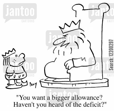 governemnt cartoon humor: You want a bigger allowance? Haven't you heard of the deficit?