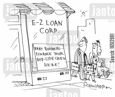 loan corporation cartoon humor: Baby Boomers...Finance Your Mid Life Crisis Here!