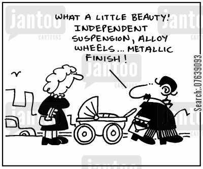 baby stroller cartoon humor: 'What a little beauty. Independent suspension, alloy wheels, metallic finish.'