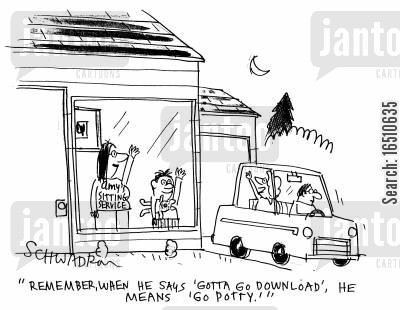 giong potty cartoon humor: 'Remember,when he says 'gotta go download',he means 'go potty'.'