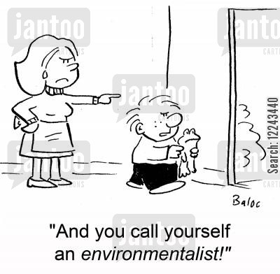 anphibian cartoon humor: 'And you call yourself an environmentalist!'