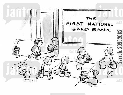sand banks cartoon humor: The First National Sand Bank.
