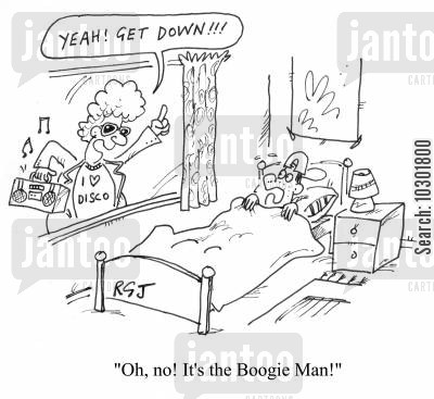 boogie man cartoon humor: 'Oh, no! It's the Boogie Man!'