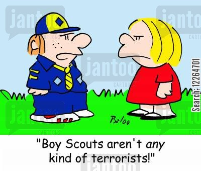 scouts movement cartoon humor: 'Boy Scouts aren't ANY kind of terrorists!'