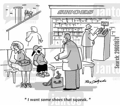 shoe shop cartoon humor: 'I want some shoes that squeak.'