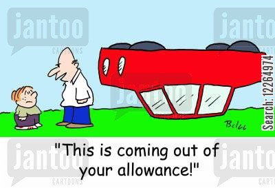 overturned cartoon humor: 'This is coming out of your allowance!'