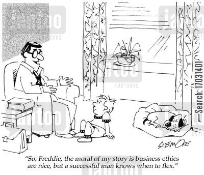 story morals cartoon humor: 'So, Freddie, the moral of my story is business ethics are nice, but a successful man knows when to flex.'