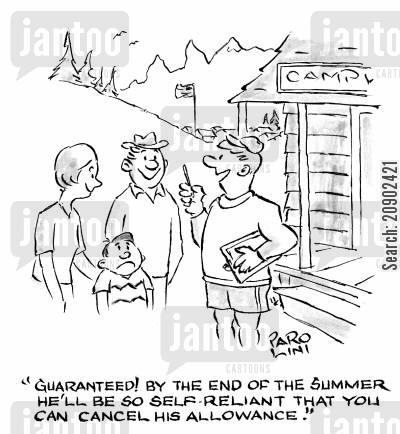 self-reliance cartoon humor: 'Guaranteed! By the end of the summer he'll be so self-reliant that you can cancel his allowance.'