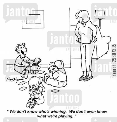 ignorant cartoon humor: 'We don't know who's winning. We don't even know what we're playing.'
