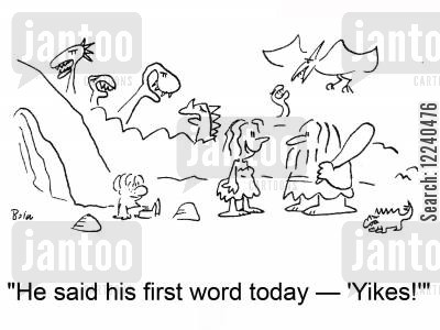 first words cartoon humor: 'He said his first word today --'Yikes!''
