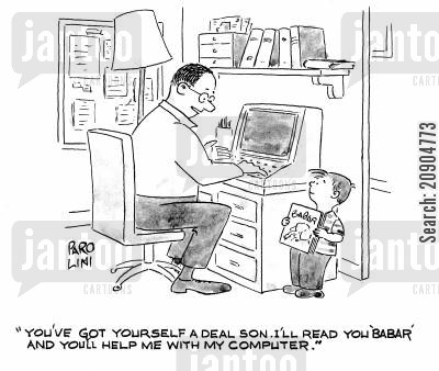 kids books cartoon humor: 'You've got yourself a deal son. I'll read you 'Babar' and you'll help me with my computer.'