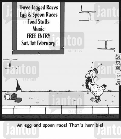school fun day cartoon humor: 'An egg and spoon race! That's horrible!'