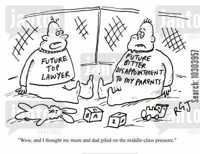 disappointment cartoon humor: 'Wow, and I thought my mum and dad piled on the middle-class pressure.'