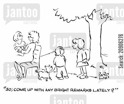 smart remarks cartoon humor: 'So; come up with any bright remarks lately?'
