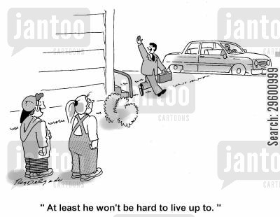 profession cartoon humor: 'At least he won't be hard to live up to.'