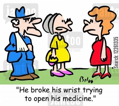 child-safe caps cartoon humor: 'He broke his wrist trying to open his medicine.'