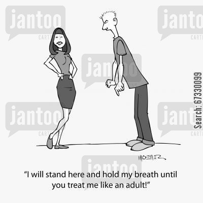 growing pain cartoon humor: 'I will stand here and hold my breath until you treat me like an adult!'
