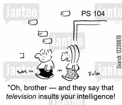 patronising teachers cartoon humor: 'Oh, brother — and they say that television insults your intelligence!'
