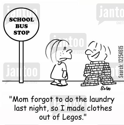 building brick cartoon humor: 'Mom forgot to do the laundry last night, so I made clothes out of Legos.'