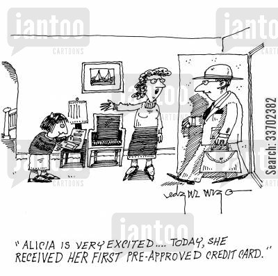 pre-approved credit cards cartoon humor: 'Alice is very excited...Today, she received her first pre-approved credit card.'