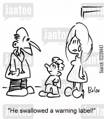 toy manufacturers cartoon humor: 'He swallowed a warning label!'