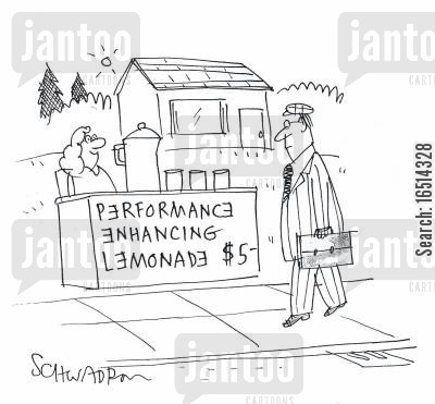 performance enhancing drink cartoon humor: Performance Enhancing Lemonade.