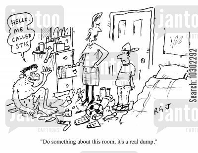 clive king cartoon humor: 'Do something about this room, it's a real dump.'