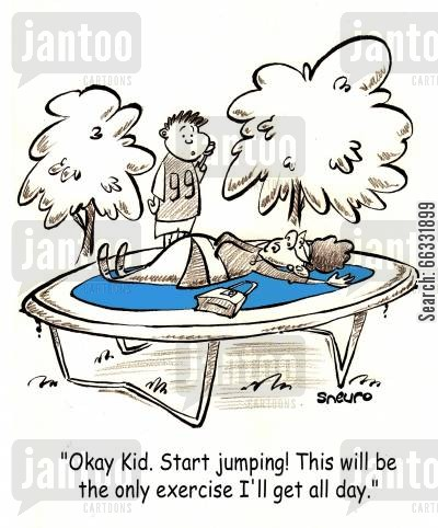 playgrounds cartoon humor: 'Okay Kid. Start Jumping! This will be the only exercise I'll get all day.'