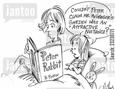 childrens books cartoon humor: 'Couldn't Peter claim Mr. McGregor's garden was an 'attractive nuisance?'