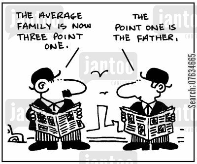 average family cartoon humor: The average family is now three point one.