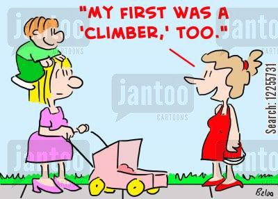 first born cartoon humor: 'My first was a 'climber,' too.'