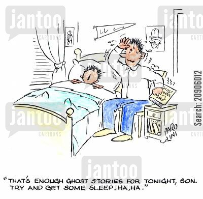 ghost stories cartoon humor: 'That's enough ghost stories for tonight son. Try and get some sleep. Ha, ha.'