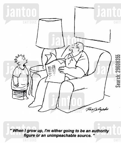 authority figure cartoon humor: 'When I grow up, I'm either going to be an authority figure or an unimpeachable source.'