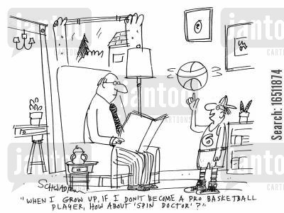 pro basketball cartoon humor: 'When I grow up, if I don't become a pro basketball player, about about 'spin doctor'?'